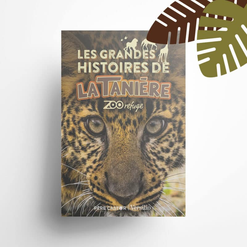 """Livre """"Les grandes histoires de La Tanière"""""""